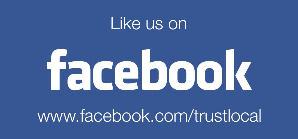 Like Trust Local on Facebook!
